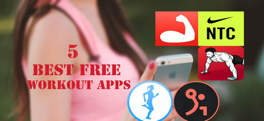 5 Best Free Workouts & Fitness Apps